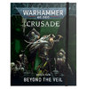 WARHAMMER 40000: MISSION PACK - BEYOND THE VEIL CRUSADE (ENG)
